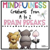 Mindfulness Creatures from A to Z Brain Breaks