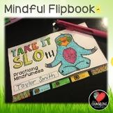 Mindfulness Activities Flipbook, Posters, & Bookmarks