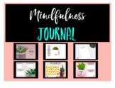 Mindfulness Journal: Goals, Kindness, and Gratitude