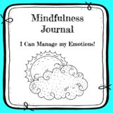 Mindfulness Journal: Managing Emotions