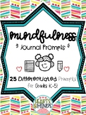 Mindfulness Journal Prompts for K-5