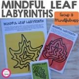 Mindfulness Leaf Labyrinths (Mazes) | Calm Down Corner Act