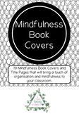 Mindfulness Middle/Upper Primary Book Covers and Title Pages Bundle