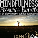 Mindfulness Activity Bundle: 10+ Mindfulness Resources for School Counseling