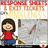 Mindfulness Response Sheets and Exit Tickets