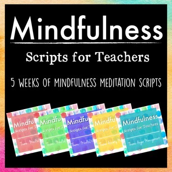 Mindfulness: Scripts for Teachers BUNDLE