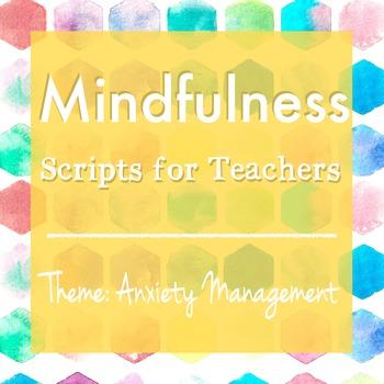 Mindfulness: Scripts for Teachers (Week Five)