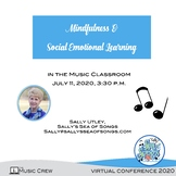 Mindfulness & Social Emotional Learning in the Music Class