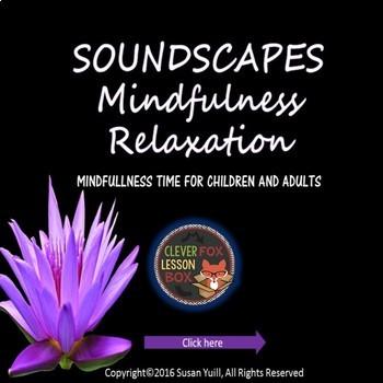 Mindfulness Soundscapes