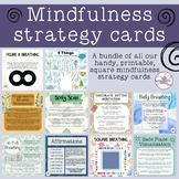 Mindfulness Strategy Cards - BUNDLE