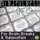 Mindfulness Task Cards for Brain Breaks and Relaxation - D