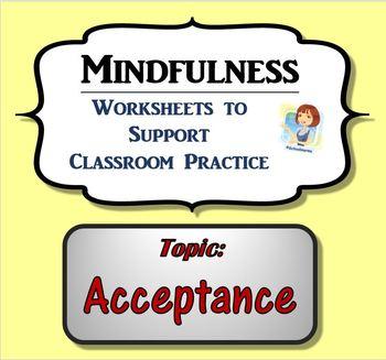 Mindfulness Worksheet - Acceptance