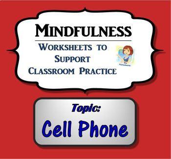 Mindfulness Worksheet - Cell Phone (w/ script)