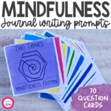Mindfulness Writing Prompts and Conversation Starters