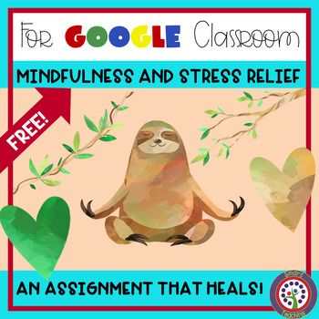 Google Classroom Mindfulness - Make This Your First Distance Learning Lesson