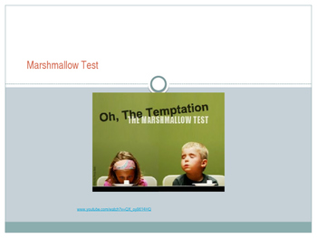 Mindfulness and The Marshmellow Test: Healthy Habits and Self Control PPT