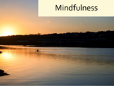 Mindfulness assembly and activity