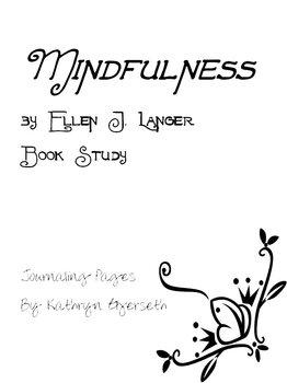 Mindfulness by Ellen J Langer Professional Book Study