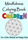 Mindfulness for Children - Calming Behavior Meditation MP3 Audio + Coloring Book