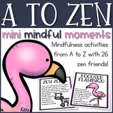 Mindfulness from A to Z: 26 Mindfulness Activities for Kid