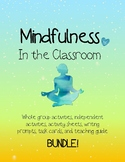Mindfulness in the Classroom BUNDLE!