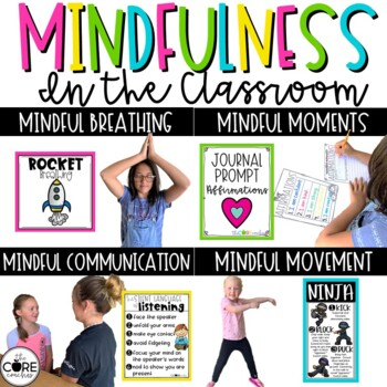 Mindfulness in the Classroom: Breathing, Movement, Journaling, Communication