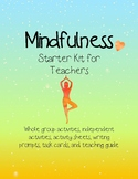 Mindfulness in the Classroom - Starter Kit for Teachers!