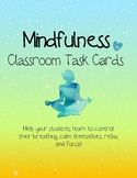 Mindfulness in the Classroom Task Cards
