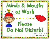 Minds & Mouths at Work - Do Not Disturb - Sign