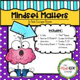Mindset Matters:  Growth Mindset Escape Room