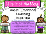 Mindset Matters: Social Emotional Learning