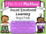 Mindset Matters: Social Emotional Learning