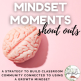Mindset Moment Shout Outs