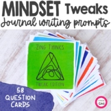 Mindset Tweaks Writing Prompts and Conversation Starters
