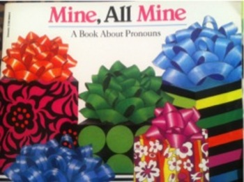 Mine, All Mine A Book About Pronouns
