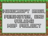 Minecraft Area, Perimeter, and Volume Adventure Map Project
