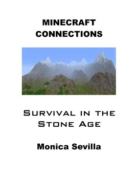 Minecraft Connections: Survival in the Stone Age