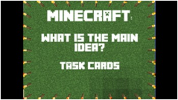 Minecraft Main Idea Task Cards - Answer Key & Game Board Included - CCSS