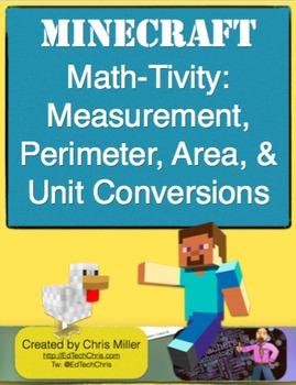 Minecraft Math-Tivity: 4th Grade Measurement, Perimeter, Area, & Conversions