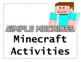 Minecraft Simple Machines Activities