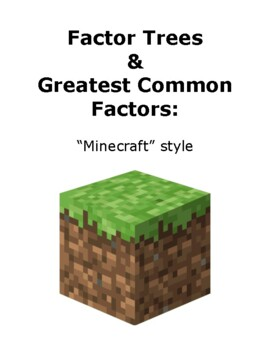 Minecraft Style Factor Trees - Greatest Common Factor