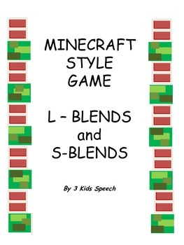 Minecraft ® Style Game - L Blends/S Blends