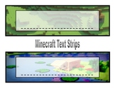 Minecraft Text Strips (2 Different Backgrounds)