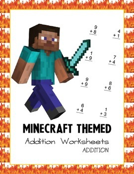 Minecraft Themed Addition Worksheets