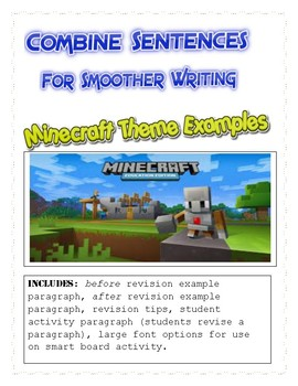 Minecraft Themed Examples; COMBINING SENTENCES FOR SMOOTHER WRITING
