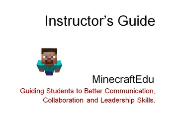 MinecraftEdu- Increased communication, collaboration and l