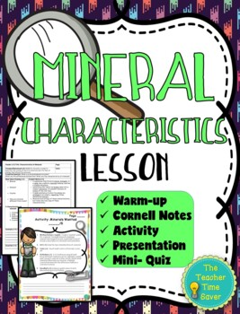Mineral Characteristics Lesson (Presentation, notes, and activity)- Rocks Unit