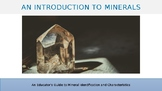 Mineral Identification and Characteristics