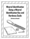 Mineral Identification Using a Mineral Identification Key and Hardness Scale