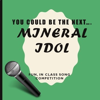 Mineral Idol (Song Writing/Performing Activity)